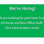 We're Hiring: Part-Time Front of House and Box Office Staff