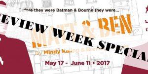 Preview Week Specials for Matt & Ben