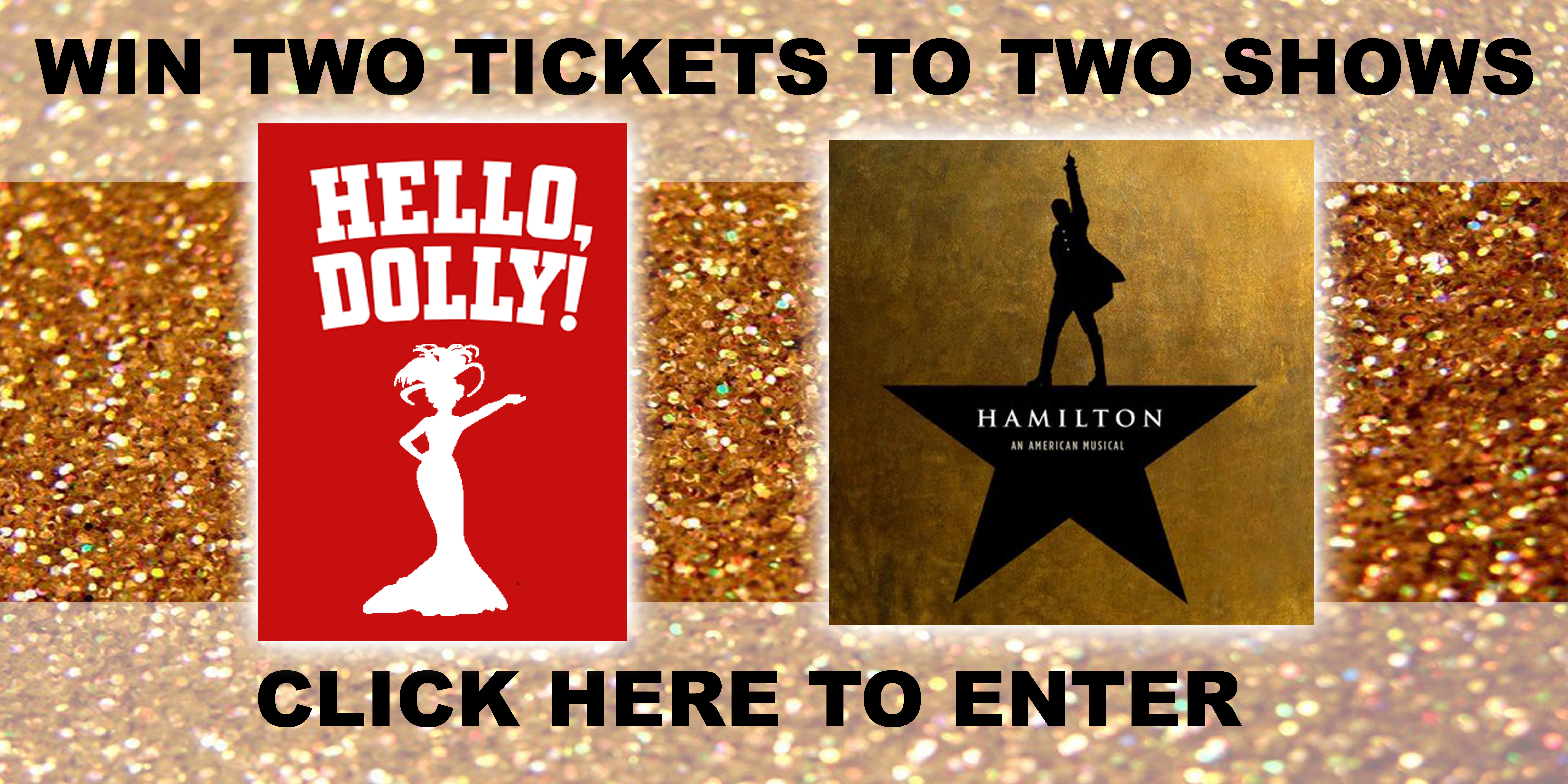 Win a Trip to see HELLO DOLLY & HAMILTON!