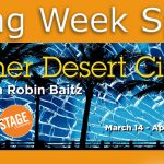 Opening Week Specials – Other Desert Cities