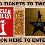 HELLO DOLLY & HAMILTON RAFFLE