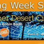 Opening Week Specials – Other Desert Cities