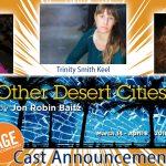 Cast Announcement – Other Desert Cities