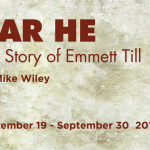 Mike Wiley & The inspiration for Dar He: The Story of Emmett Till